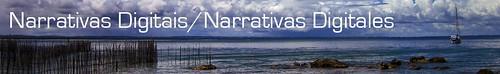 Narrativas Digitais / Narrativas Digitales
