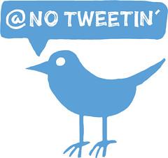 No Tweetin'