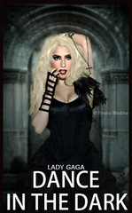 Dance In The Dark - Lady Gaga . ( Bruno Medina) Tags: music monster lady design fame ps medina bruno gaga manipulao reconstruo