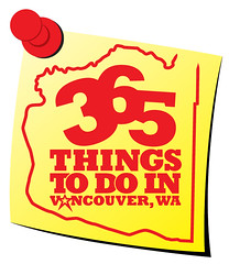 Today Is… Day 365 of 365 Things To Do In Vancouver, WA