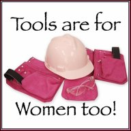 Tools are for Women too!