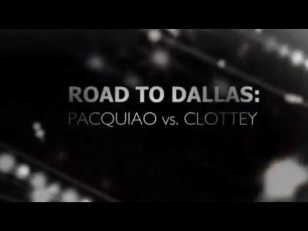 HBO 24 7 Pacquiao Vs. Clottey