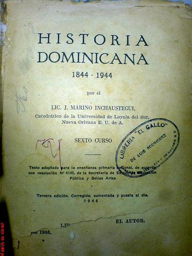 Cuaderno de Ejercicios y Libro de Historia Dominicana del 1946