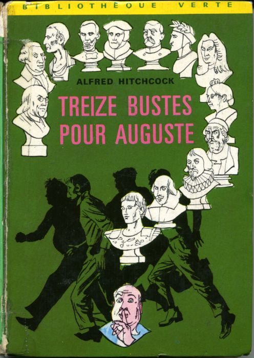 Treize bustes pour Auguste, by Alfred HITCHCOCK