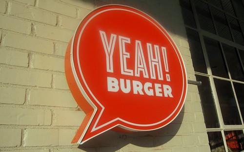 yeah! burger - got signage by foodiebuddha.
