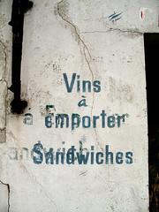 Vins  Emporter - Sandwiches (wolfgangp_vienna) Tags: old white france wall print frankreich village alt wand letters bayonne buchstaben saintjeandeluz stjeandeluz weis beschriftung pyrnesatlantiques kleinstadt golfvonbiskaya