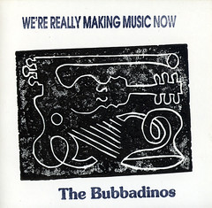The Bubbadinos | We're Really Making Music Now ; cover