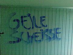 Geile Scheisse Graffiti Berlin Friedrichshain