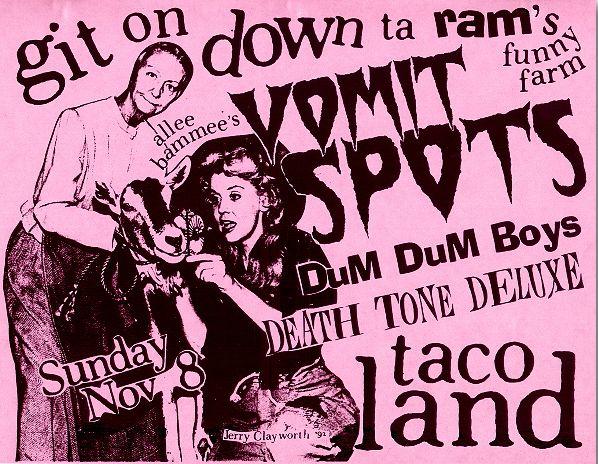 Vomit Spots + Dum Dum Boys + Death Tone Deluxe flyer (Taco Land) San Antonio, TX 11.8.92