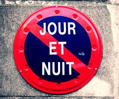 jour et nuit (kiluz) Tags: paris france sign night day jour francia nuit notte segnale parigi divieto giorno