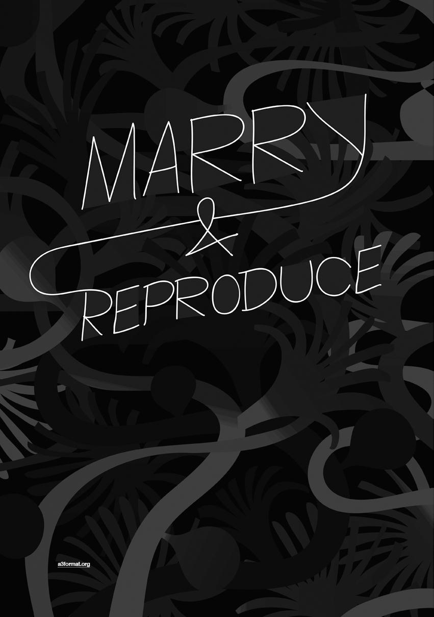 """marry&reproduce"" By: Jovan Mikonjić/BISKOTEKA - Belgrade"