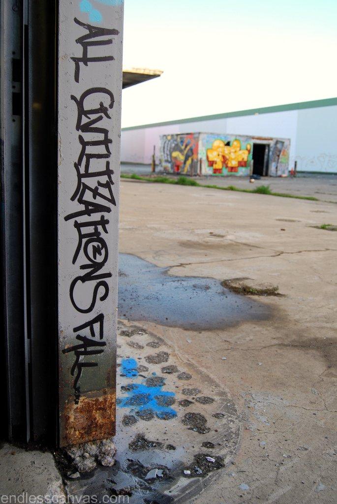 All Civilizations Fall Graffiti Slogan in Oakland, California.