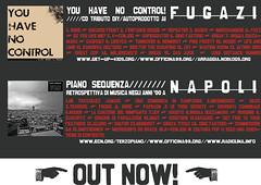Out Now! i CD autoprodotti dei gruppi indipendenti napoletani li trovi nell'aula autogestita R5 (p.zzo giusso - orientale) - nocopyright