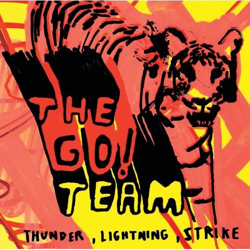 Go Team - Thunder Lightning Strike