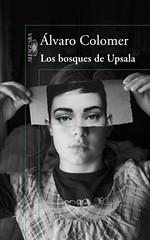 Los bosques de Upsala portada libro Álvaro Colomer