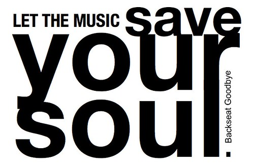 quotes about music and the soul. LET THE MUSIC SAVE YOUR SOUL