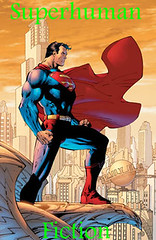 superhuman (Sephyr_Raon_Noxor) Tags: comics justice dc destruction crime hero superheroes marvel guardianship villian darkhorse superpowers antihero supervillians superhumanfiction tragicvillian