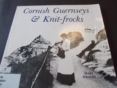 Cornish Guernseys and Knit-frocks