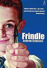 4376495713 2d52e33d4f m Top 100 Childrens Novels #38: Frindle by Andrew Clements