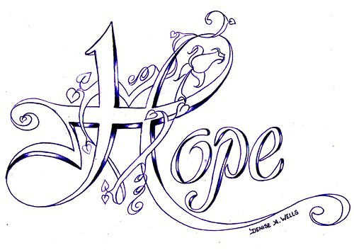 Love And Hope Tattoo. quot;Hopequot; Tattoo Design by Denise