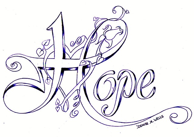 Hopequot Tattoo Design By Denise A Wells