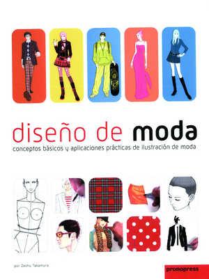 DISEÑO DE MODA, Conceptos básicos y aplicaciones de ilustracion de moda