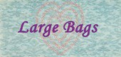 Large Bags