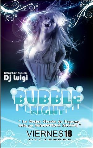 Bubble Night - Skape