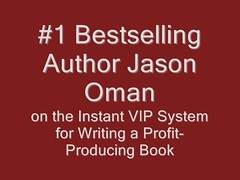 Jason Oman Testimonial for the Instatn VIP System for Writing a book by Ronda Del Boccio, the Story Lady