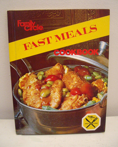Family Circle Mouth Watering Easy to Make In the Kitchen Out Of the Kitchen Fast Meals Cookbook 1978