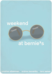 weekend at bernie's (madfishes) Tags: movie poster 80s redesign weekendatbernies