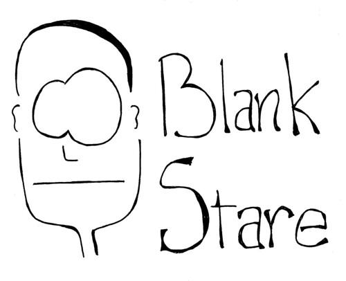 Blank Stare