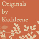 Originals by Kathleen