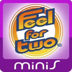 Feel For Two (MINIS)