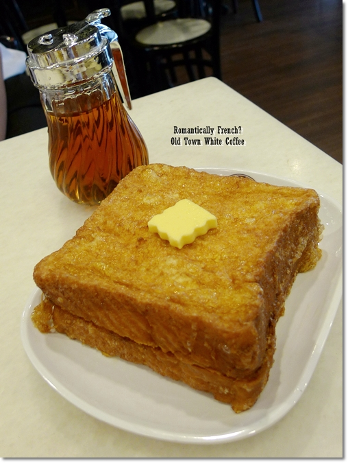 French Toast @ Old Town White Coffee