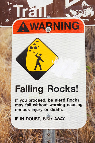 watch out for them rocks