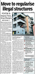 Pimpri Chinchwad New Township Development Authority (PCNTDA) proposes to regularise several hundred unauthorised constructions in its area by imposing fines and development charges on the house-owners