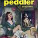 Peddler, The (Lion 110) 1952 AUTHOR: Douglas Ring (pseudonym of Richard K. Prather) ARTIST: (unknown)