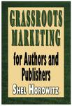 Grassroots Marketing for Authors