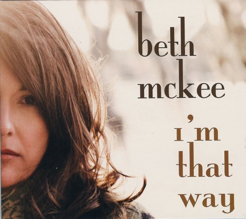 Beth McKee - I'm That Way (CD)