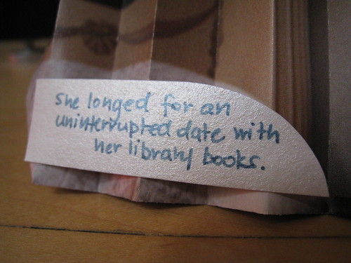 She longed for an uniterrupted date with her library books.
