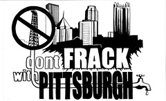 Don't Frack with Pittsburgh