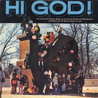 Hi God!