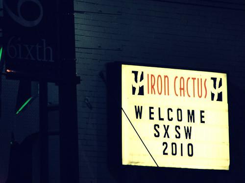 Iron Cactus SXSWi 2010