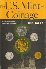 Taxay, The U.S. Mint and Coinage