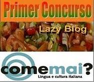 Concurso Lazy blog - Come mai?