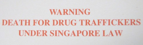Singapore Drug Trafficking Notice