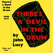 There's a Devil in the Drum by John Lucy