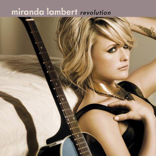 album miranda lambert revolution. Miranda+lambert+revolution