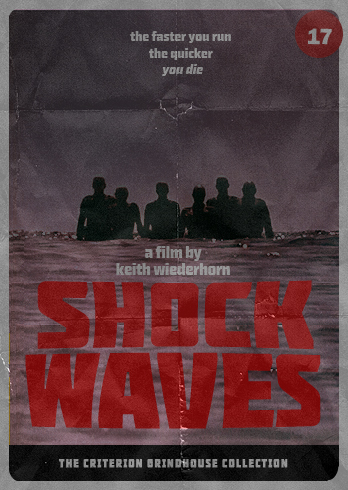 Criterion Grindhouse #17: Shock Waves